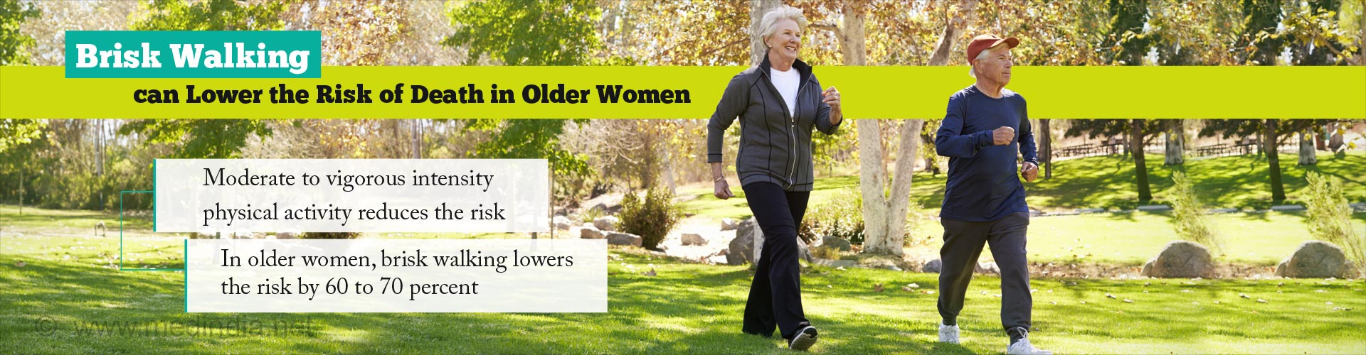 Brisk walking can lower the risk of death in older women