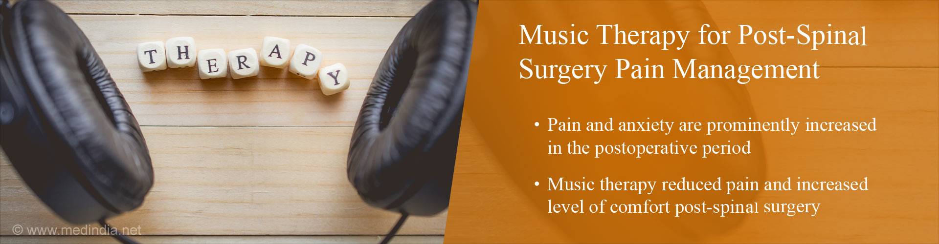 Music therapy for post-spine surgery pain management - Pain and anxiety are prominently increased in the post-operative period - Music therapy reduced pain and increased level of comfort post-spine surgery