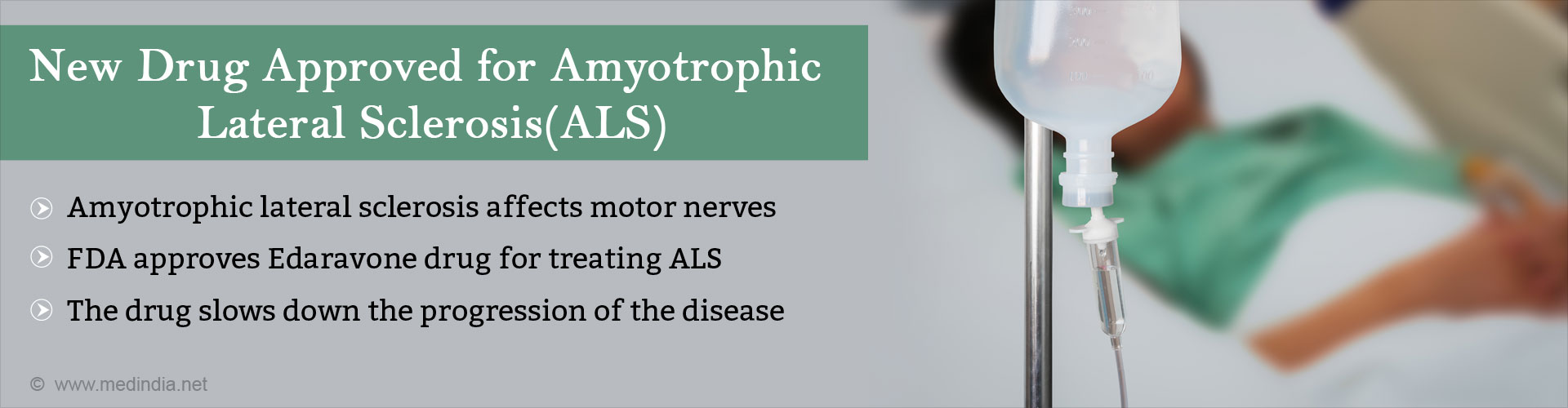 New drug approved for amyotrophic lateral sclerosis (ALS) - ALS affects motor nerves - FDA approves Edaravone drug for treating ALS - The drug slows down the progession of the disease