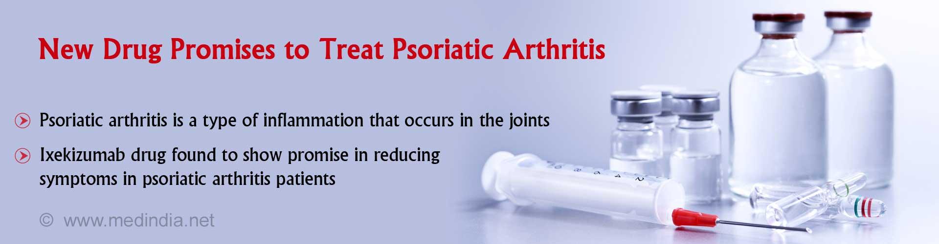 Psoriatic Arthritis New Drug Shows Promise In Reducing the Symptoms
