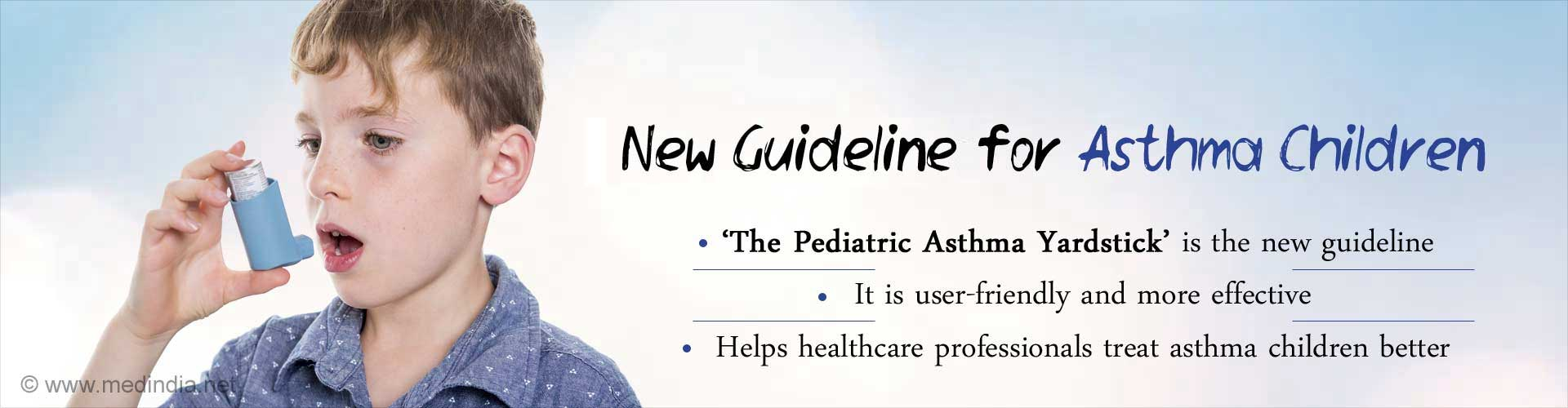 Pediatric Asthma Yardstick - A New Guideline for Doctors