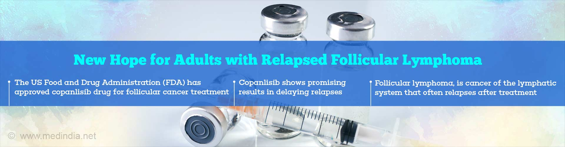 Copanlisib FDA-approved for Relapsed Follicular Lymphoma in Adults