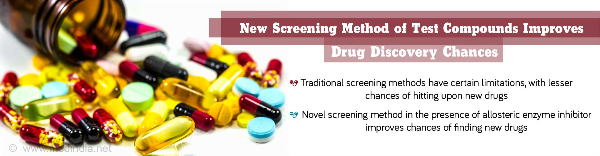 new screening method of test compounds improves drug discovery chances - traditional screening methods have certain limitation, with lesser chances of hitting upon new drugs - novel screening method in the presence of allosteric enzyme inhibitor improves chances of finding new drugs