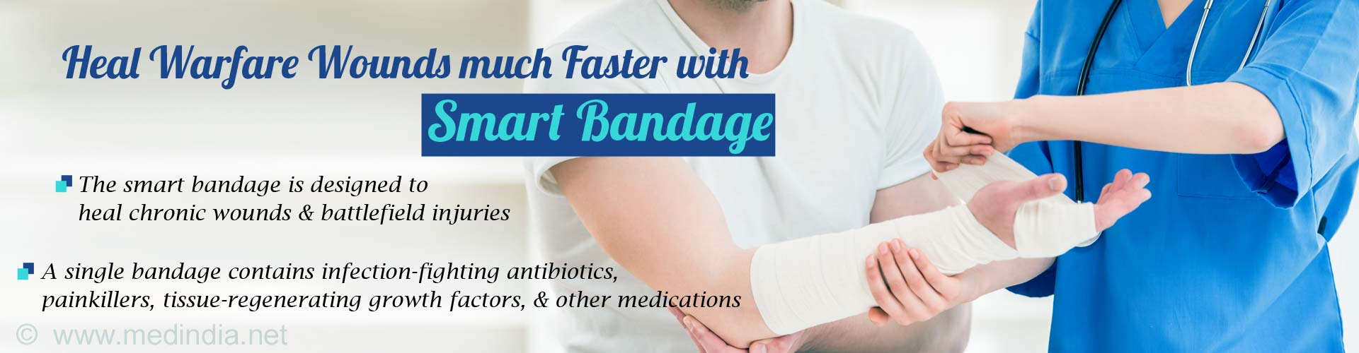 Heal Warfare Wounds much Faster with Smart Bandage