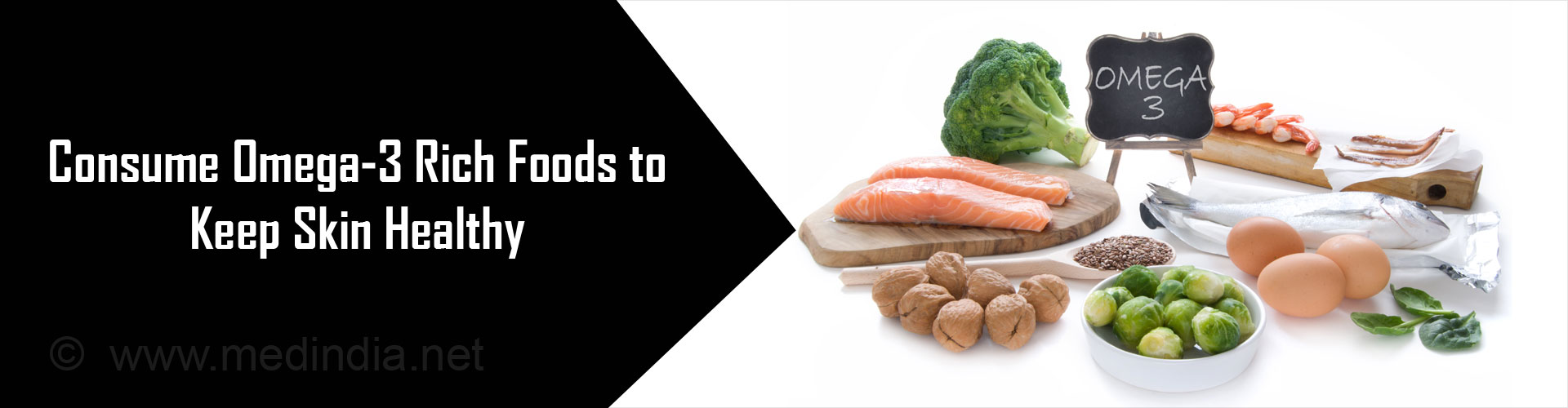 Consume Omega-3 Rich Foods to Keep Skin Healthy