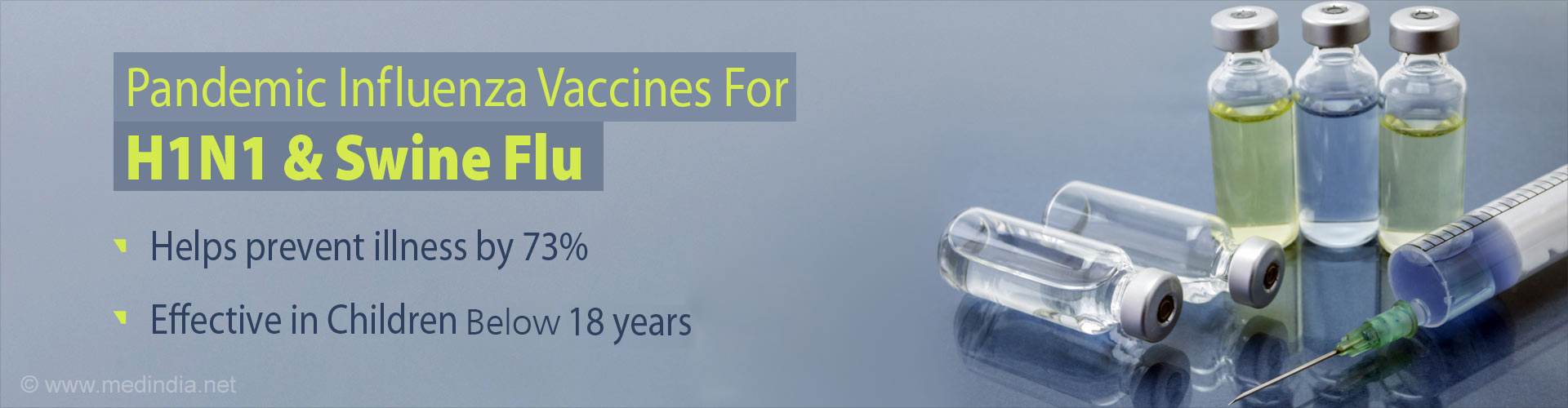 Pandemic influenza vaccine for H1N1 & Swine Flu