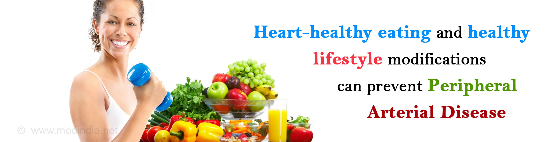 Heart-healthy eating and healthy lifestyle modifications can prevent peripheral arterial disease