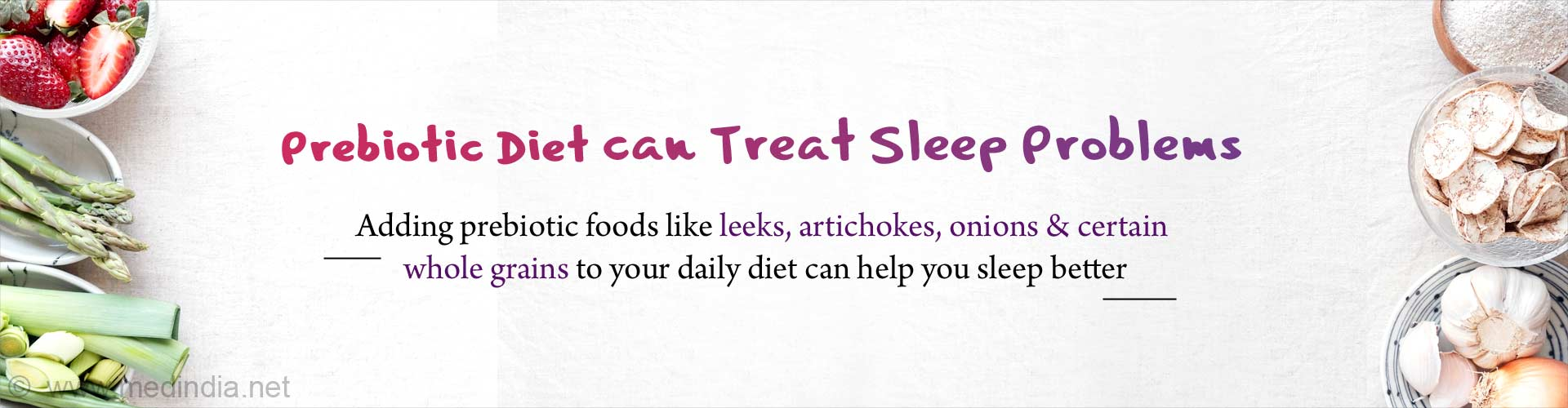 Beat Insomnia: Prebiotics can Help Fight against Sleep Problems