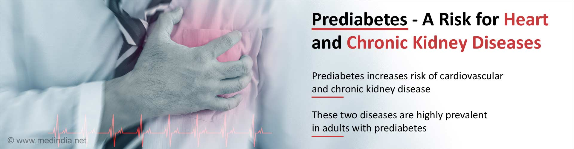 Prediabetes Heightens the Risk for Heart and Chronic Kidney Diseases