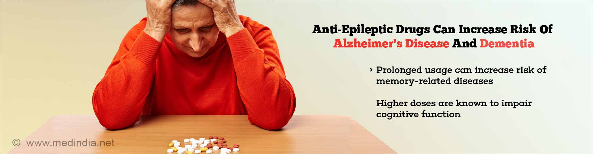 anti-epileptic drugs can increase risk of alzheimer's disease and dementia - prolonged usage can increase risk of memory-related diseases - higher doses are known to impair cognitive function