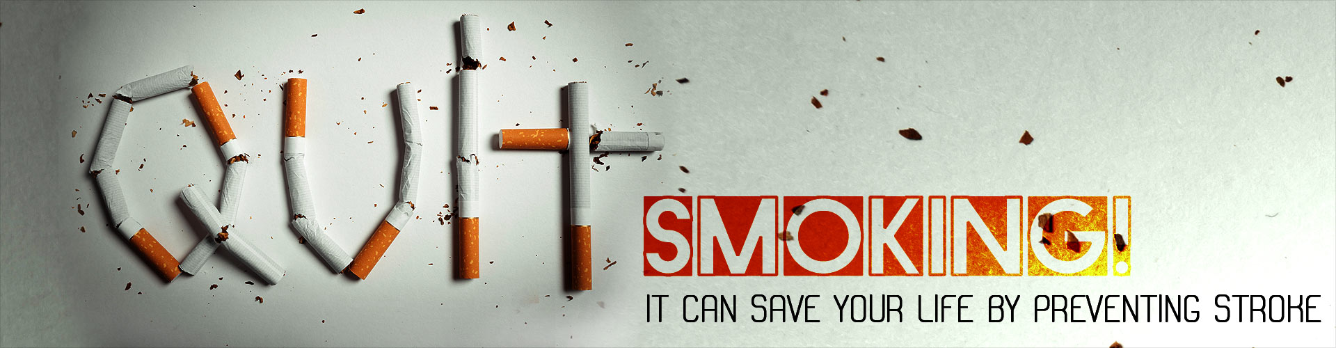 Quit smoking! It can save your life by preventing stroke