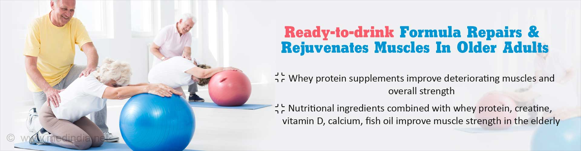 Whey Protein Supplement Repairs, Rejuvenates Muscles In The Elderly