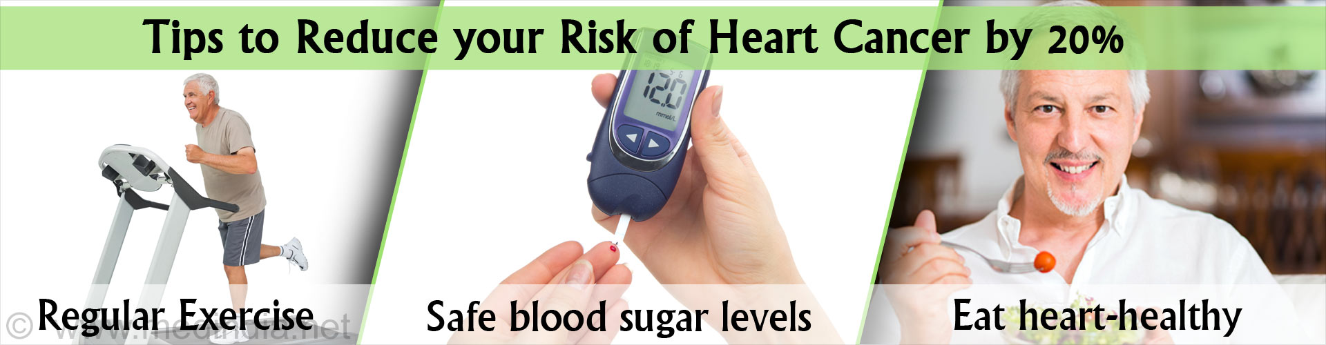 Tips to reduce your risk of heart cancer by 20% - Regular exercise - Safe blood sugar levels - Eat heart healthy