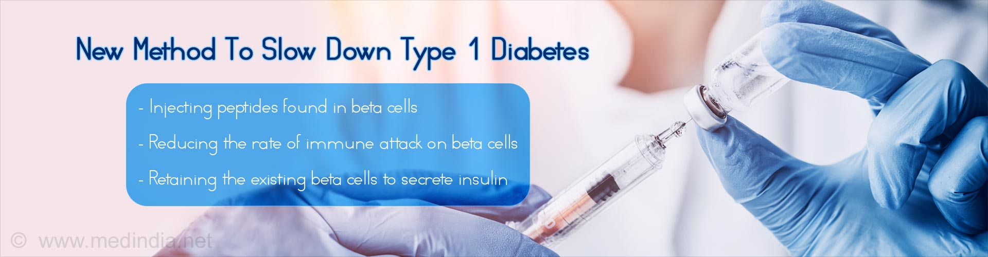 Retraining Immune System With Immune Therapy For Type 1 Diabetes
