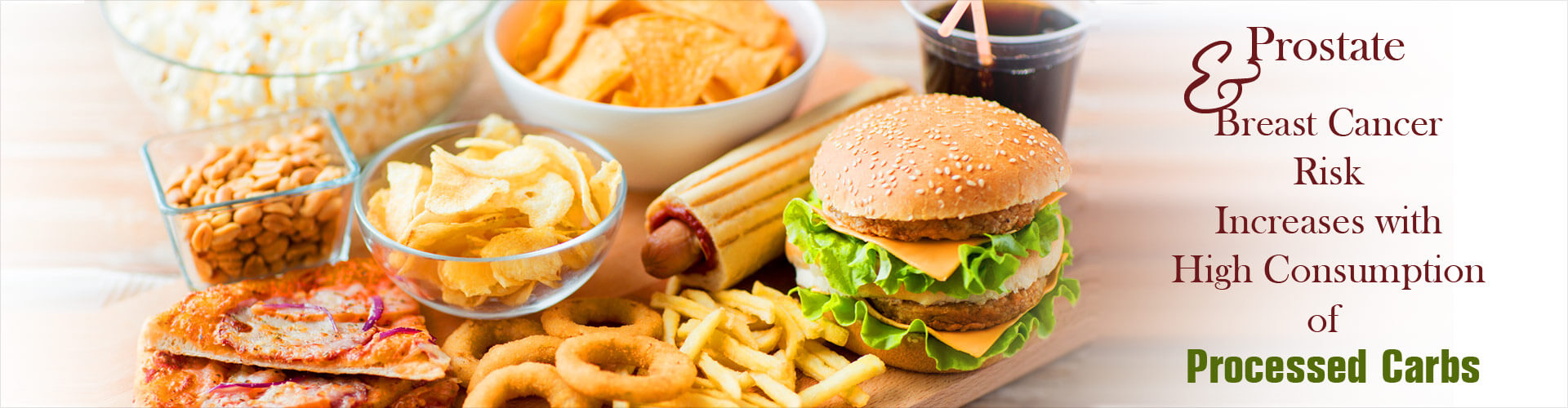 Highly Processed Carbs Linked to Increased Risk of Prostate, Breast Cancer