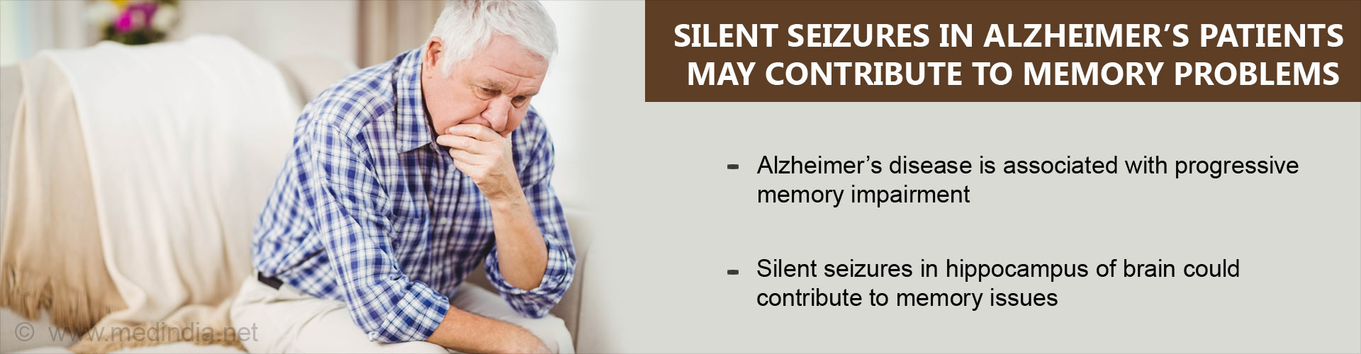 Silent seizures in Alzheimer''s patients may contribute to memory problems - Alzheimer''s disease is associated with progressive memory impairment - Silent seizures in hippocampus of brain could contribute to memory issues