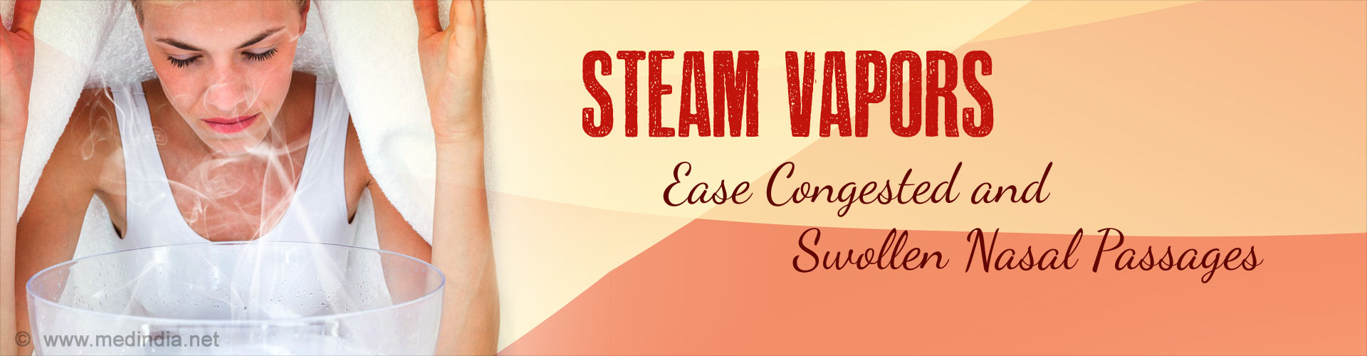 Steam Vapors Ease Congested and Swollen Nasal Passages