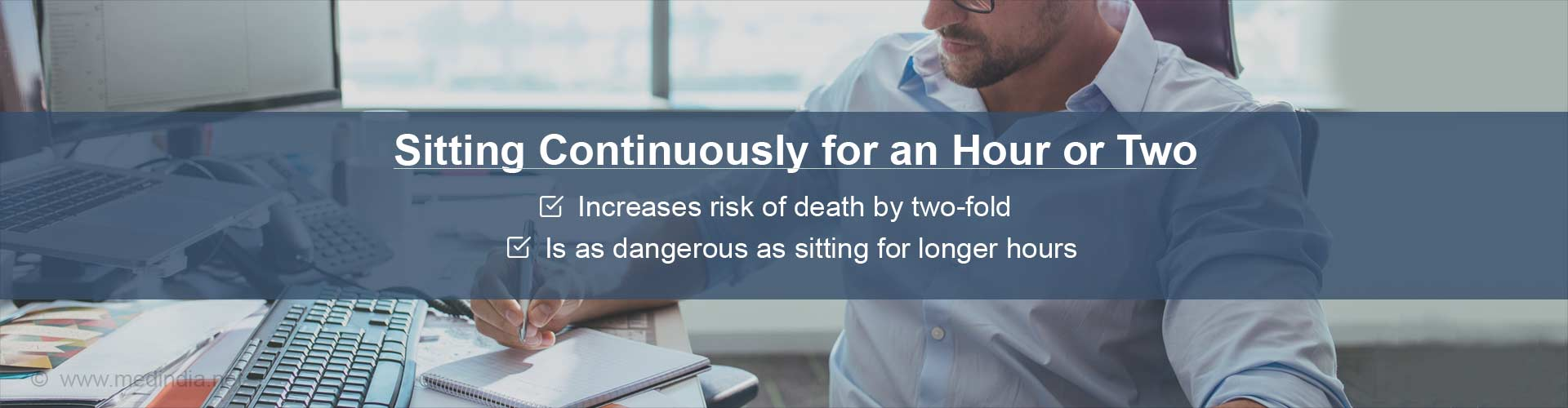 Sitting For More Than One Hour Increases Risk of Death