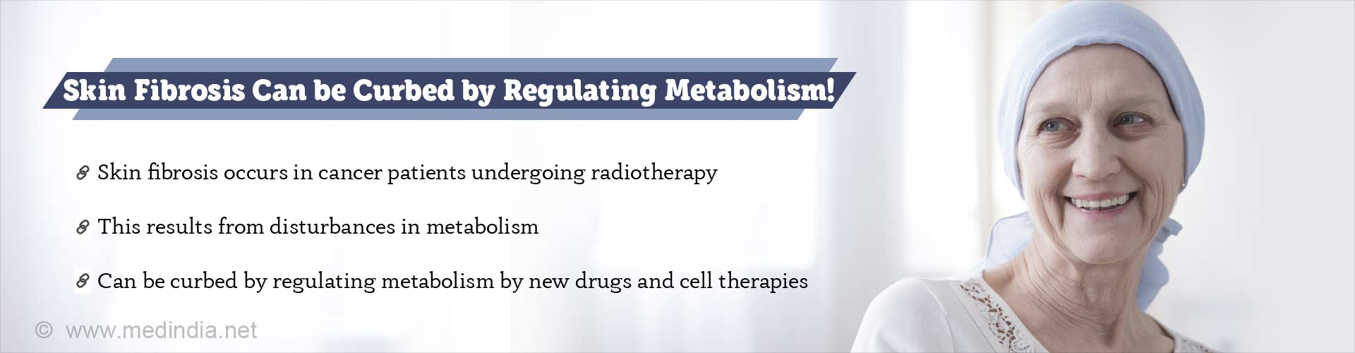 Skin fibrosis can be curbed by regulating metabolism. Skin fibrosis occurs in cancer patients undergoing radiotherapy. This results from disturbances in metabolism. Can be curbed by regulating metabolism by new drugs and cell therapies.