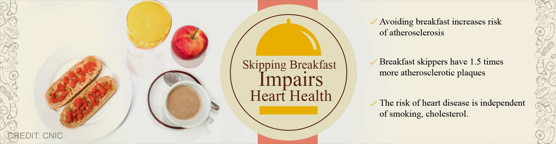 Skipping breakfast impairs heart health - Avoiding breakfast increases risk of atherosclerosis - Breakfast skippers have 1.5 times more atherosclerotic plaques - The risk of heart disease is independent of smoking, cholesterol