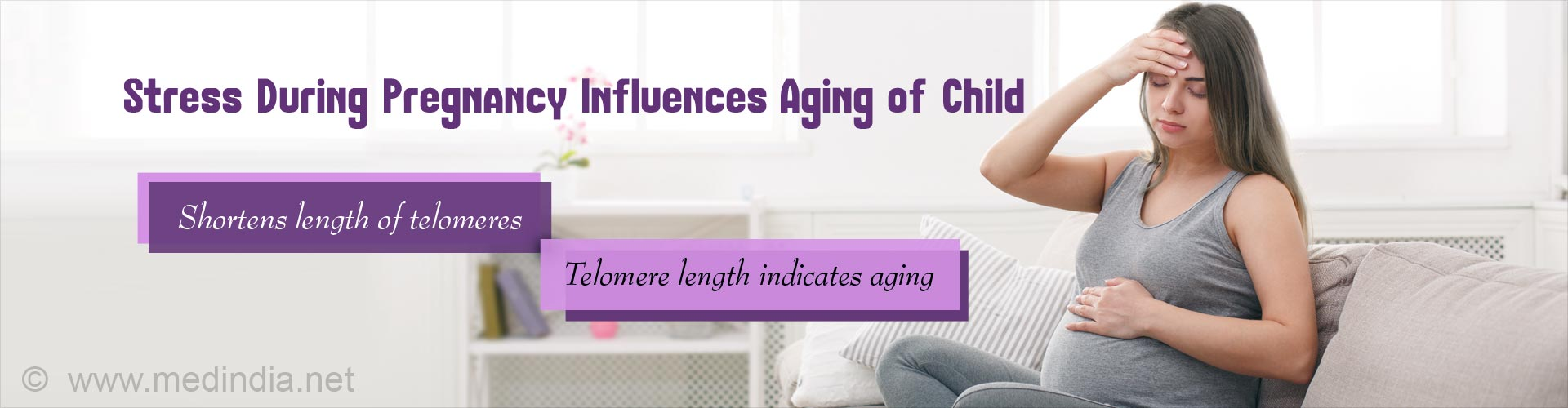 Stress during pregnancy influences aging of child - shortens length of telomeres - telomere length indicates aging