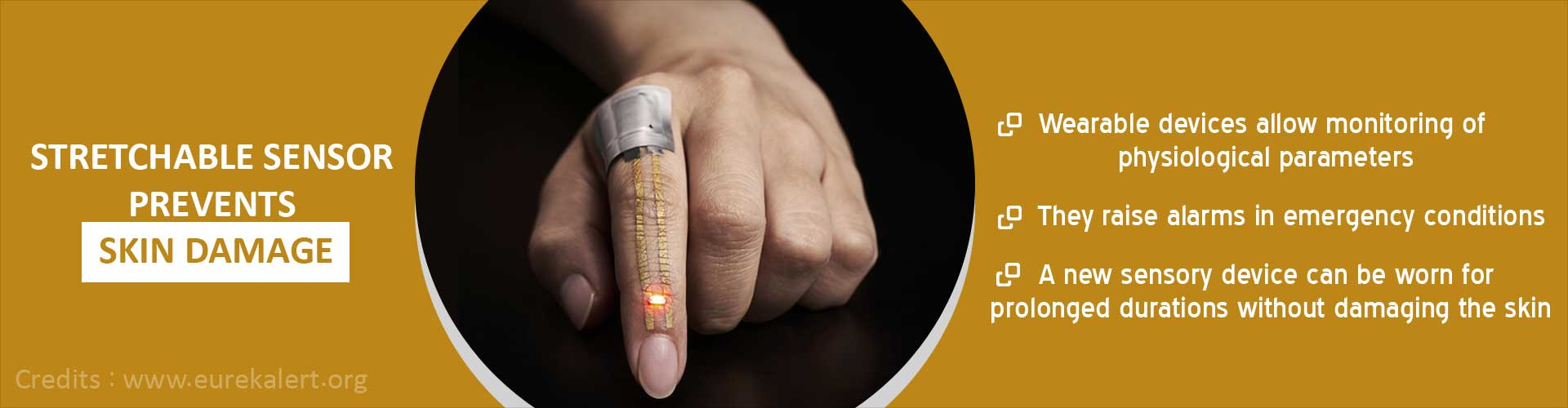 Stretchable sensor prevents skin damage