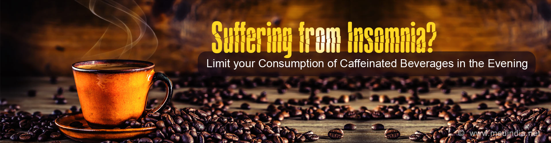 Suffering from Insomnia? Limit your Consumption of Caffeinated Beverages in the Evening