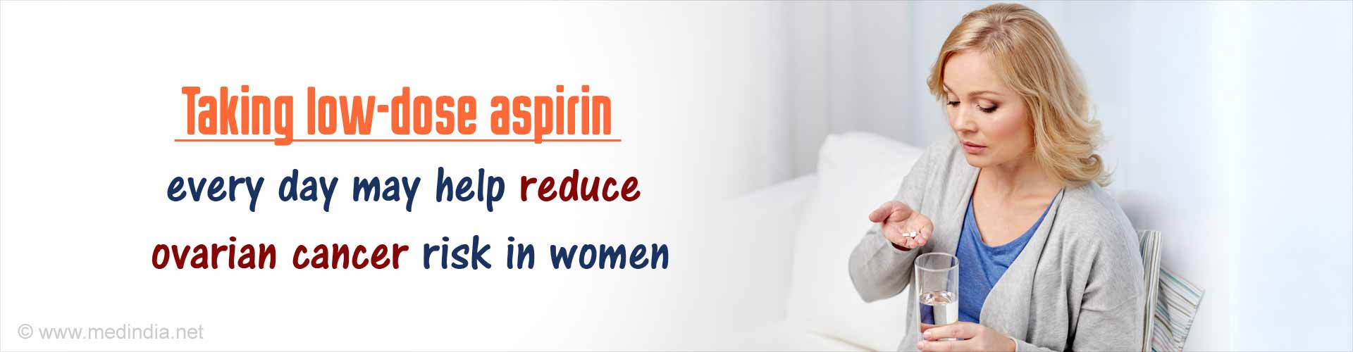 Regular Use of Aspirin Can Lower Ovarian Cancer Risk