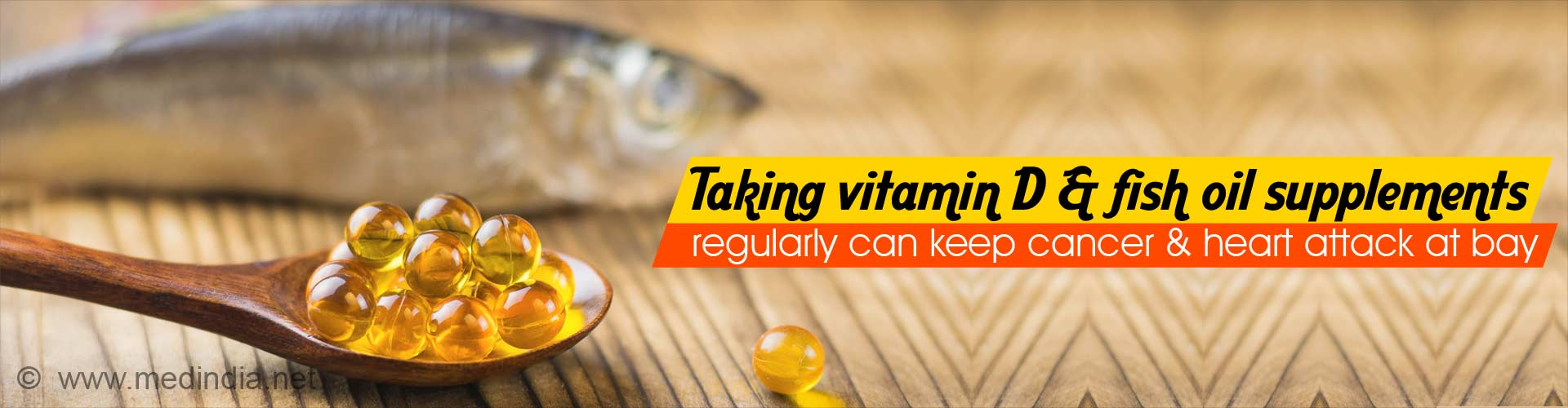 Fish Oil, Vitamin D can Reduce Cancer, Heart Attack Risk