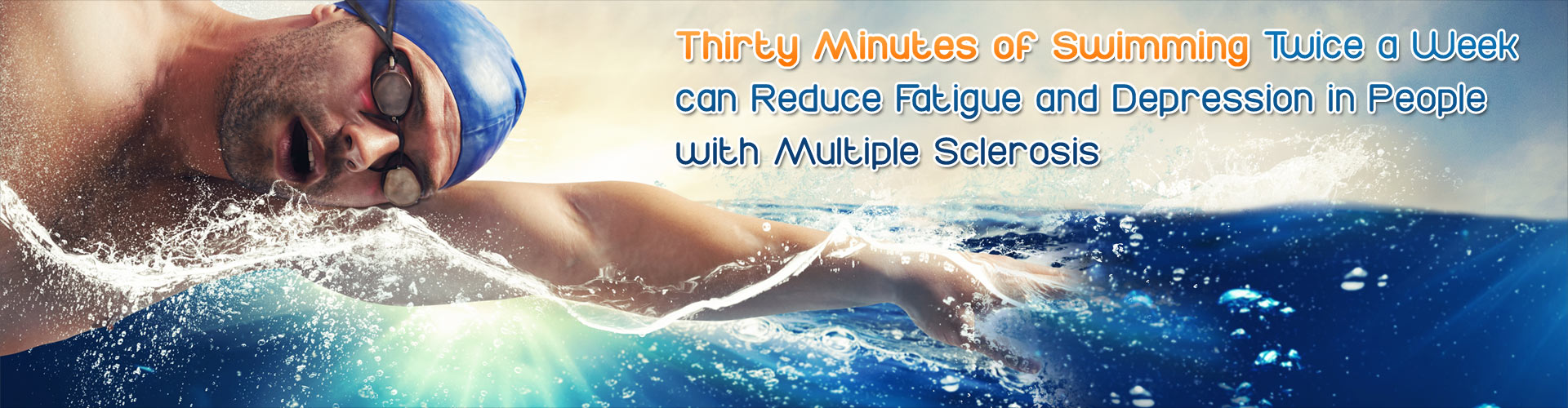 Thirty Minutes of Swimming Twice a Week can Reduce Fatigue and Depression in People with Multiple Sclerosis