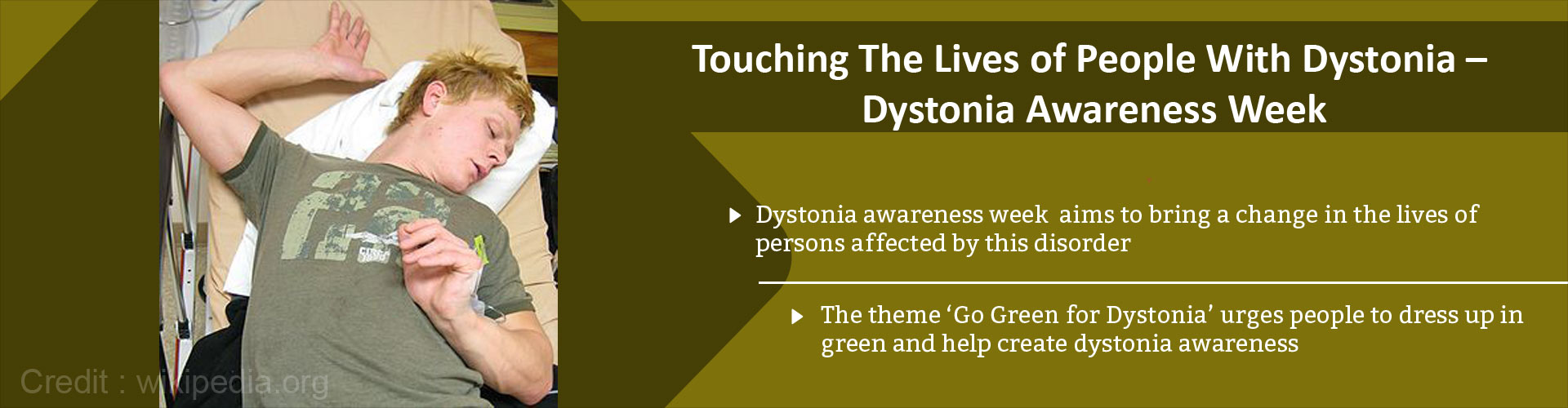 Touching the lives of people with dystonia -  dystonia awareness week - Dystonia awareness week aims to bring a change in the lives of persons affected by this disorder - The theme