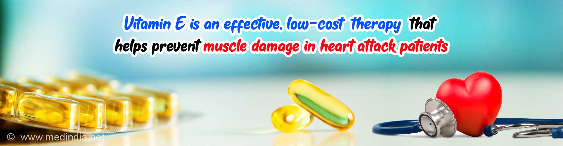 Vitamin E is an effective, low-cost therapy that helps prevent muscle damage in heart attack patients.