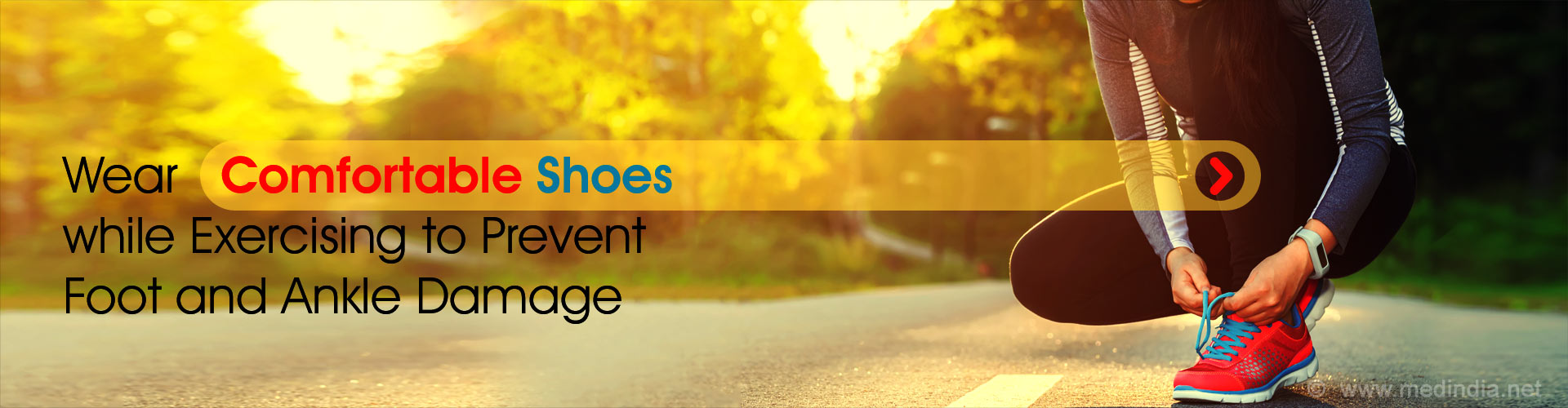 Wear Comfortable Shoes while Exercising to Prevent Foot and Ankle Damage