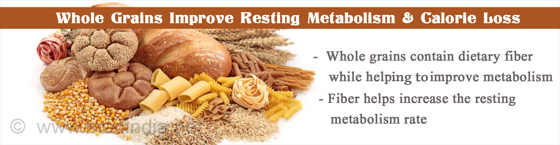 Whole grains improves resting metabolism and calorie loss