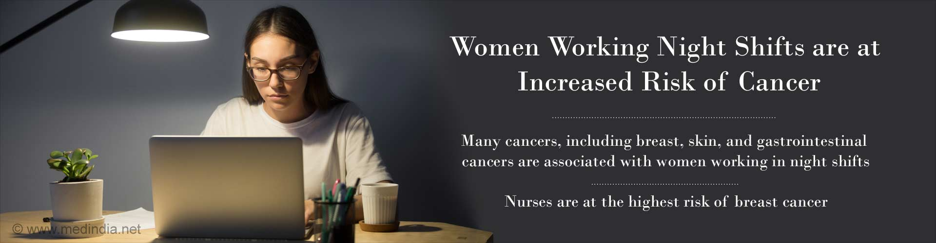 women working night shifts are at increased risk of cancer
