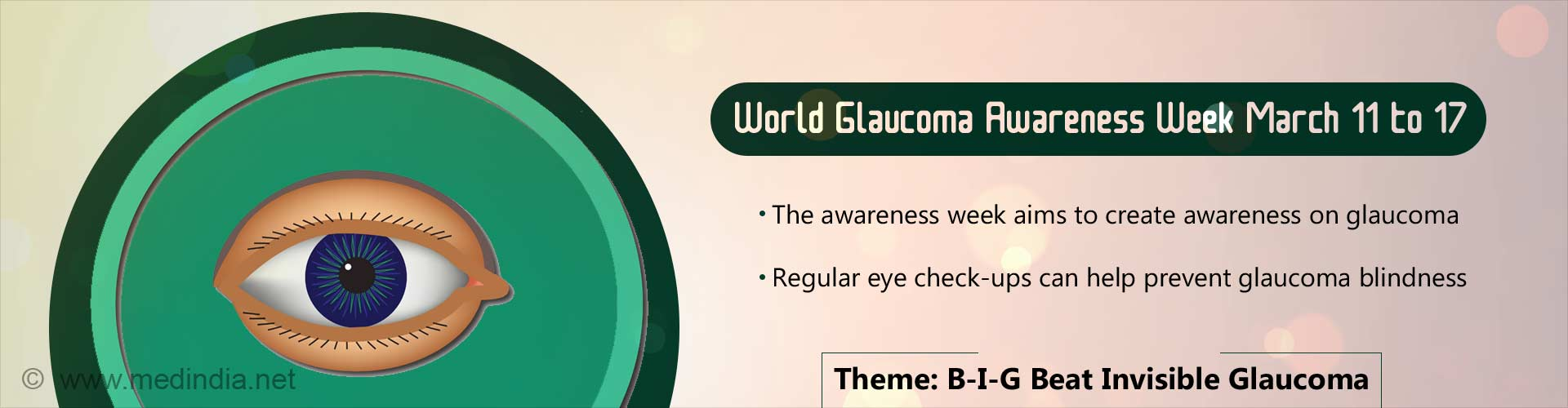 World Glaucoma Awareness Week- 'œB-I-G Beat Invisible Glaucoma'�