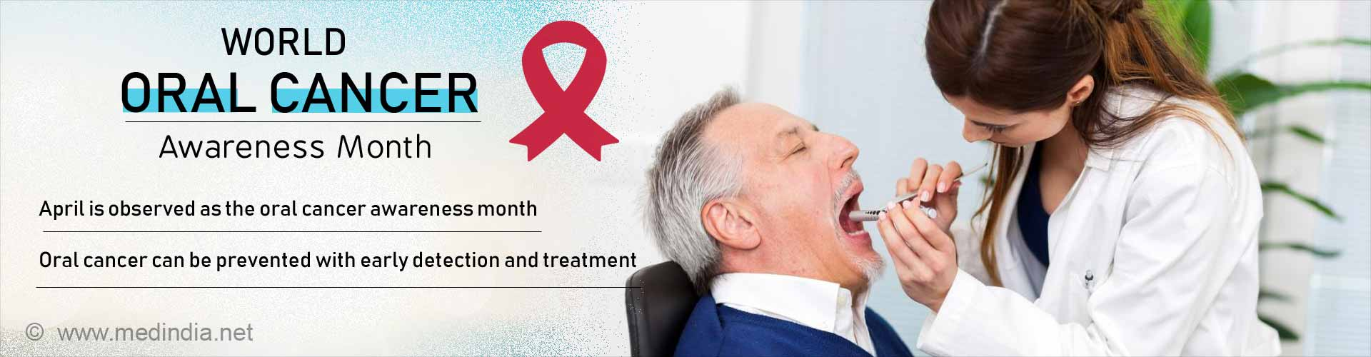 World Oral Cancer Awareness Month
