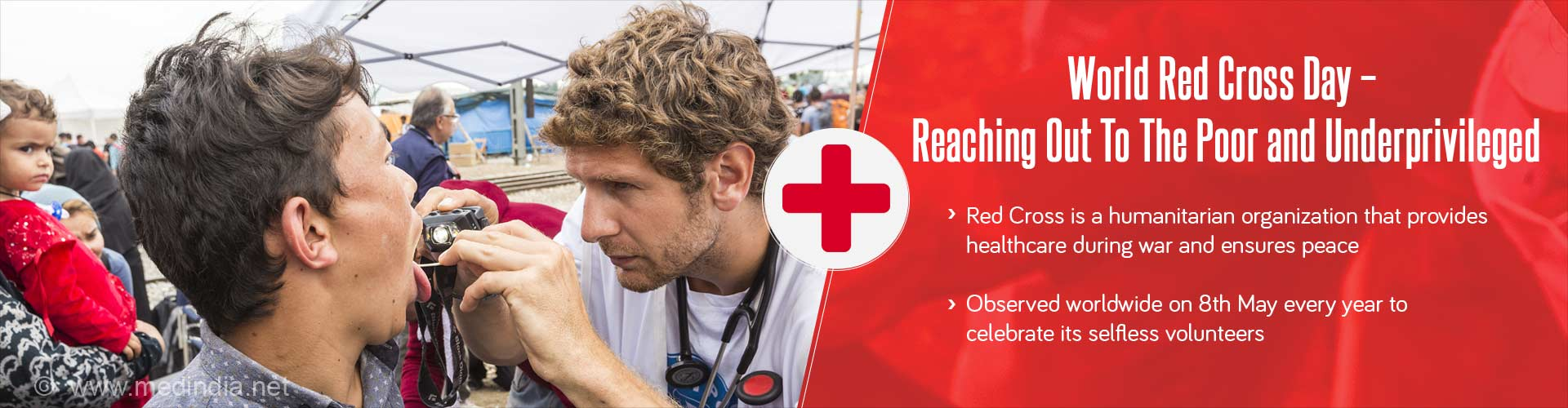world red cross day - reaching out to the poor and underprivileged - red cross is a humanitarian organization that provides healthcare during war and ensures peace - observed worldwide on 8th may every year to celebrate its selfless volunteers