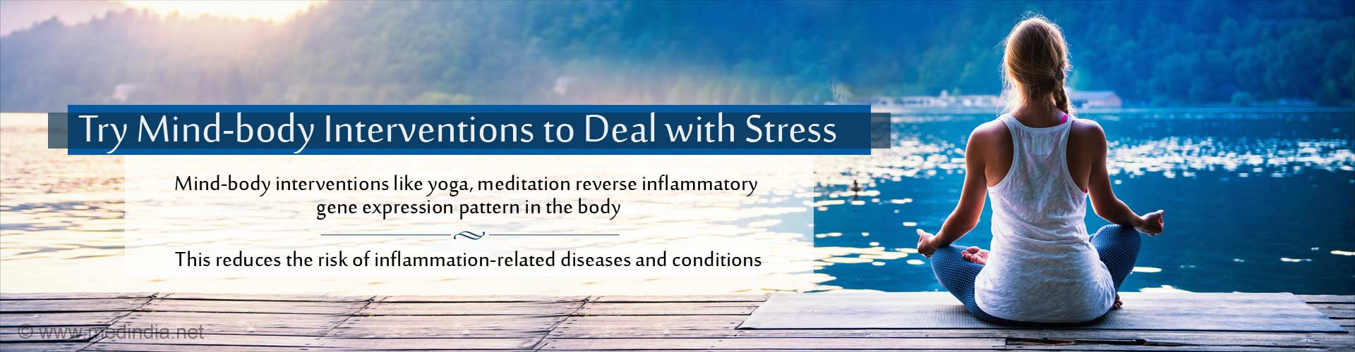 A Sound Mind in a Sound Body: Practice Yoga, Meditation to '˜Reverse' Genetic Effects of Stress