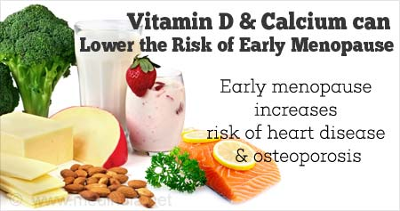 Health Tip on How Vitamin D and Calcium can Prevent Early Menopause