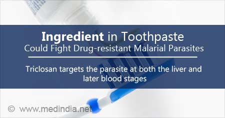 Health Tip on Toothpaste Ingredient To Fight Drug-Resistant Malarial Parasites