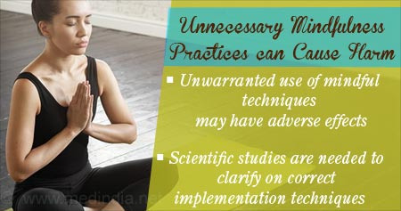 Health Tip on How Unnecessary Mindfulness Practices can Cause Harm