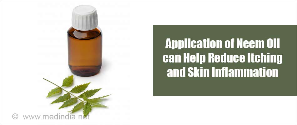 Application of Neem Oil can Help Alleviate Itching and Skin Inflammation