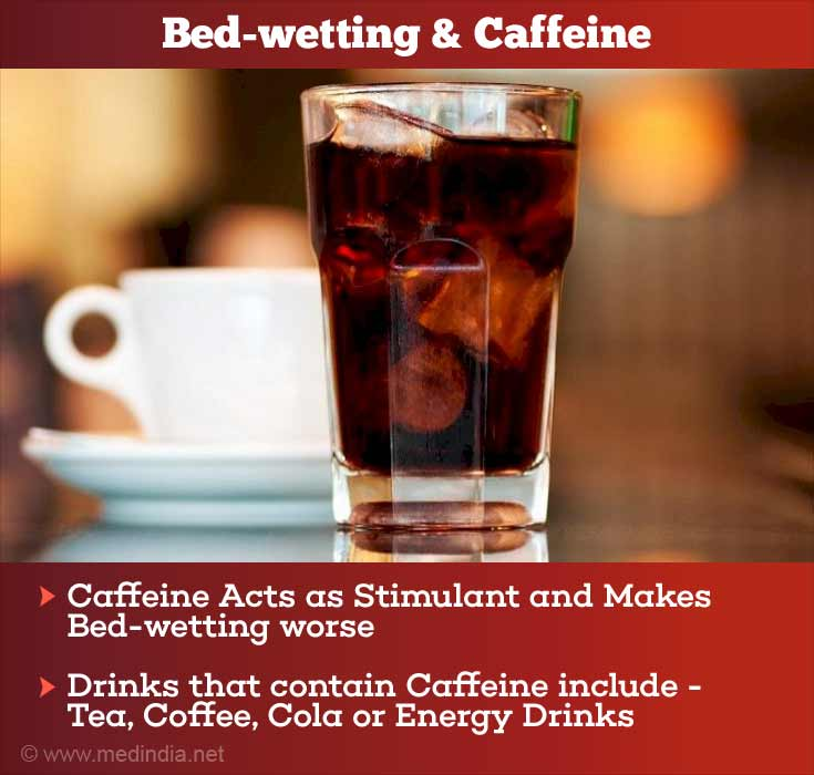 Caffeine Acts as Stimulant and Makes Bedwetting Worse