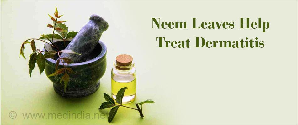 Neem Leaves Help Treat Dermatitis