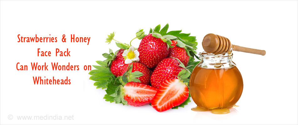 Strawberries & Honey Face Pack Can Work Wonders on Whiteheads