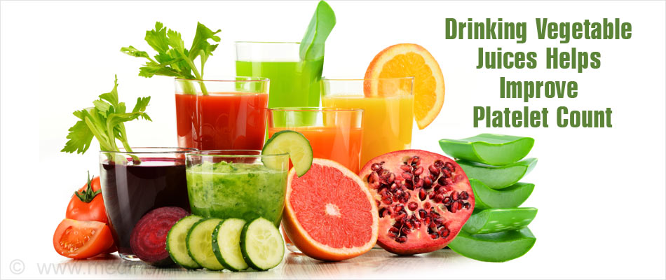 Vegetable Juices Helps Improve Platelet Count