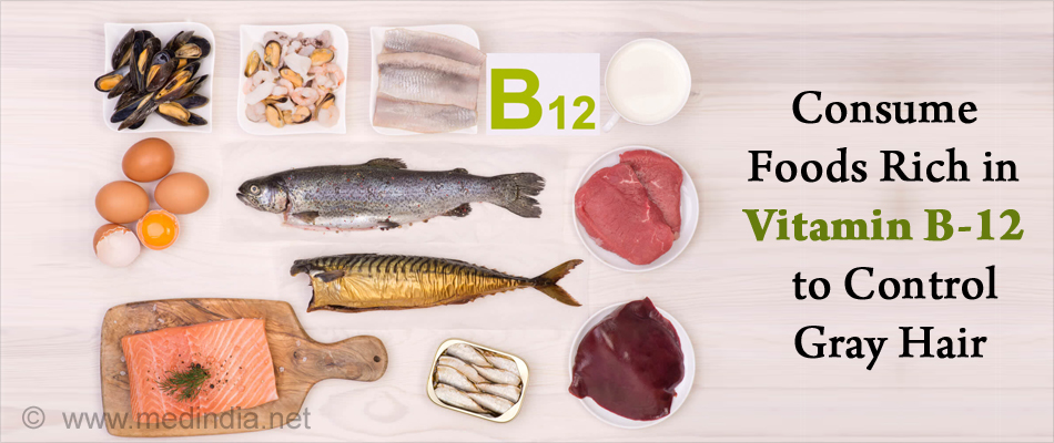 Consume Foods Rich in Vitamin B-12 to Reverse Gray Hair