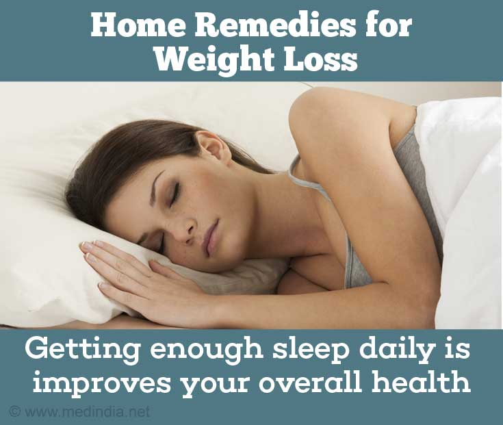 Home Remedies For Weight Loss: Enough Sleep