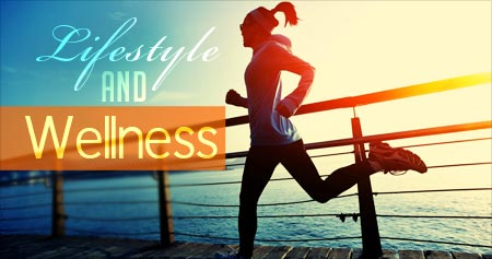 Lifestyle and Wellness